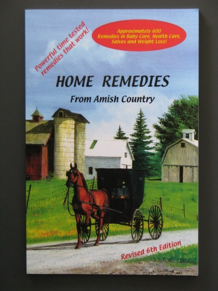 Home Remedies From Amish Country Alternative Medicine