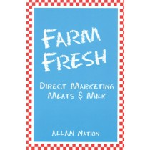 Farm Fresh: Direct Marketing Meat & Milk