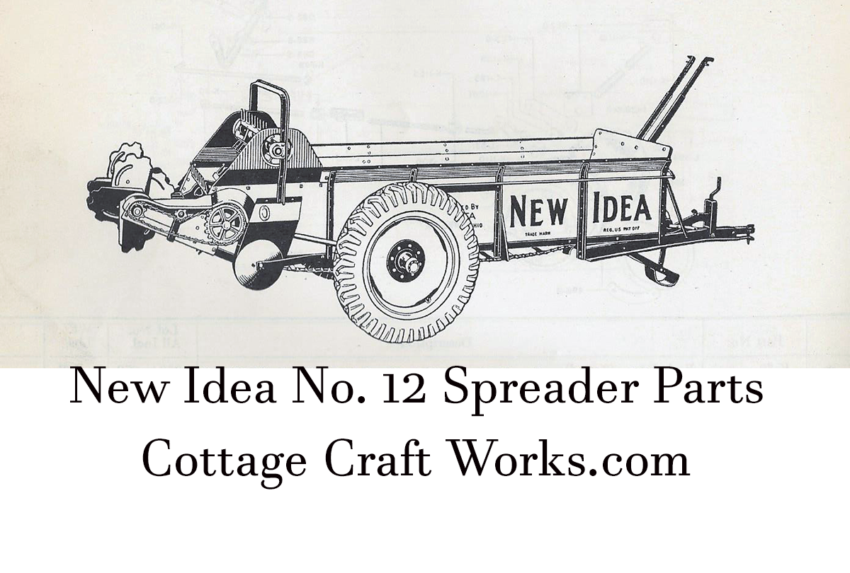 New Idea 12 Spreader Parts