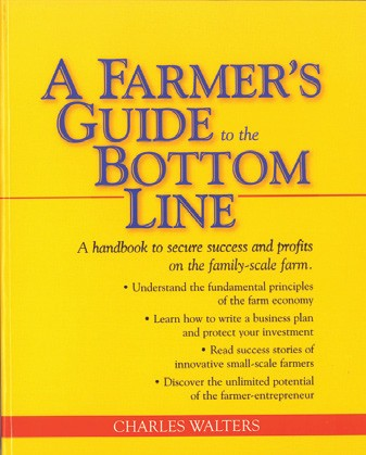 Farmer's Guide to the Bottom Line, A