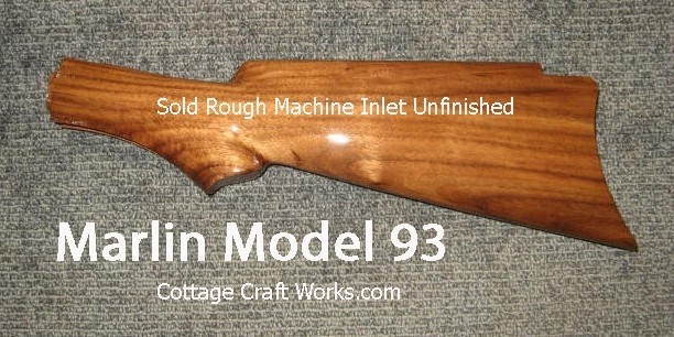 Marlin Model 93 Walnut Stock
