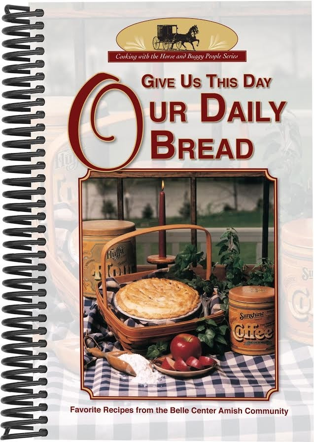 Our Daily Bread Amish Cookbook