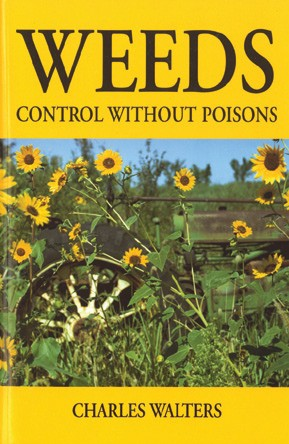 Weeds: Control Without Poisons