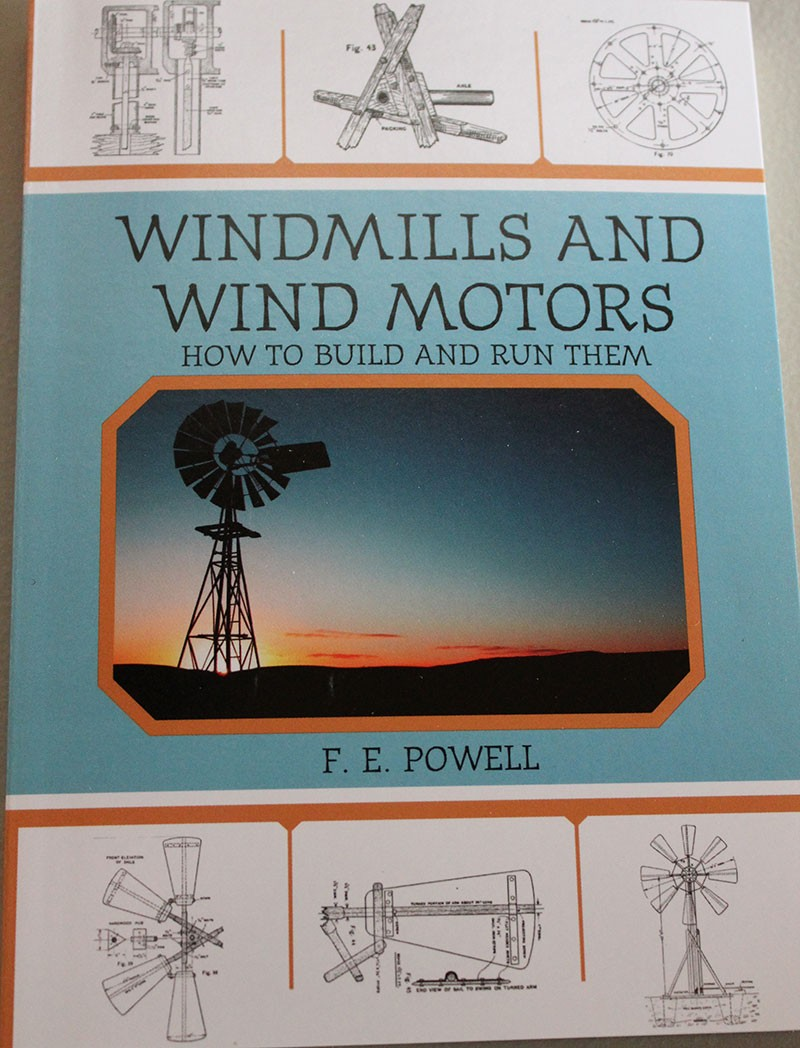 Windmills and Wind Motors   how to Build and Run Them