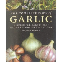 Complete Book of Garlic, The