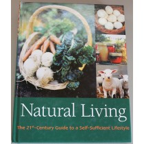 Natural Living | 21st Century Guide to a Self-Sufficient Living
