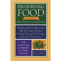 Preserving Food Without Freezing & Canning
