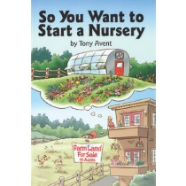 So You Want to Start a Nursery?