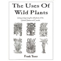 Uses of Wild Plants, The