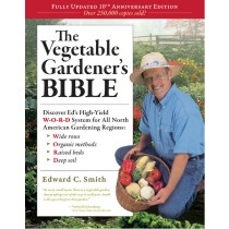 Vegetable Gardener Bible, The