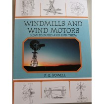 Windmills and Wind Motors | how to Build and Run Them