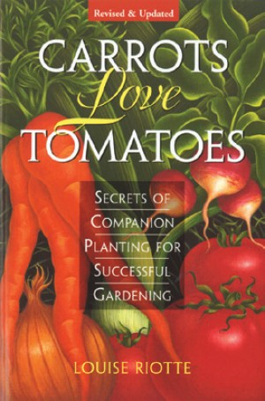 Carrots Love Tomatoes