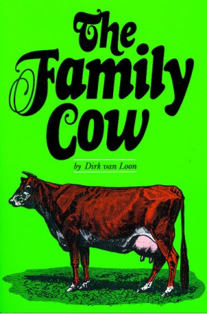 Family Cow, The