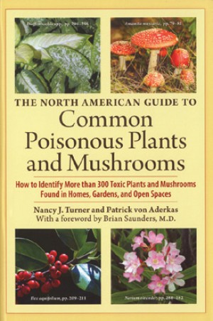 Common Poisonous Plants & Mushrooms
